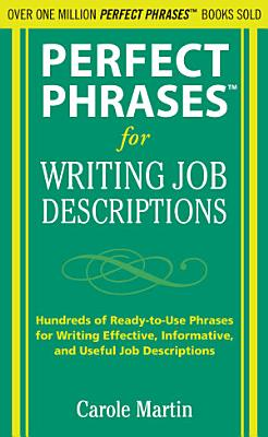 Perfect Phrases for Writing Job Descriptions