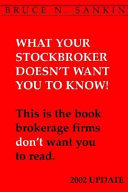 What Your Stockbroker Doesn't Want You To Know