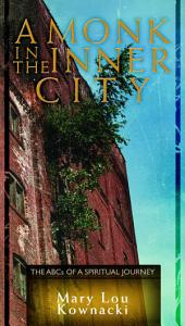 A Monk in the Inner City PDF