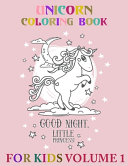 Good Night Little Princess! Unicorn Coloring Book For Kids