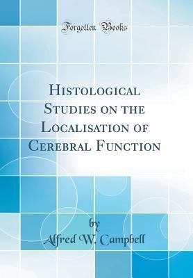 histological studies on the localisation of cerebral function