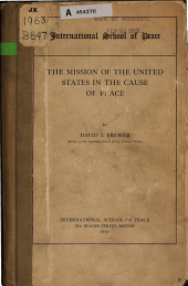 The Mission of the United States in the Cause of Peace