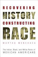 Recovering History  Constructing Race PDF