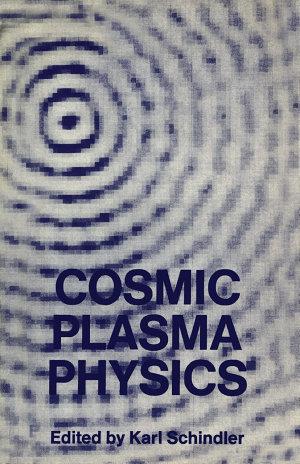Cosmic Plasma Physics