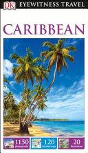 Dk Eyewitness Top 10 Travel Guide   Caribbean