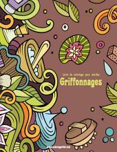 Livre de coloriage pour adultes Griffonnages 2