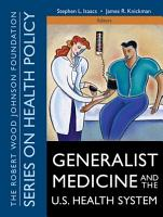 Generalist Medicine and the U S  Health System PDF
