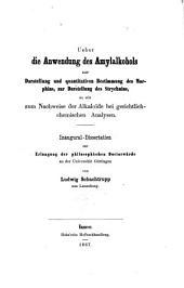 Über die Anwendung des Amylalkohols zur Darstellung und quantitativen Bestimmung des Morphins, zur Darstellung des Strychnins, so wie zum Nachweise der Alkaloïde bei gerichtlich-chemischen Analysen
