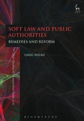 Soft Law and Public Authorities: Remedies and Reform