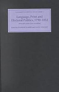 Language  Print  and Electoral Politics  1790 1832 PDF