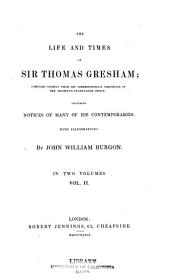 The life and times of Sir Thomas Gresham: Volume 2