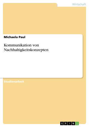 Kommunikation von Nachhaltigkeitskonzepten PDF