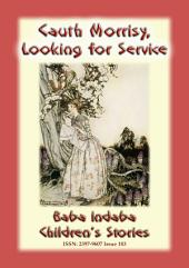 CAUTH MORRISY LOOKING FOR SERVICE - An Irish Fairy Tale: Baba Indaba Children's Stories - Issue 183