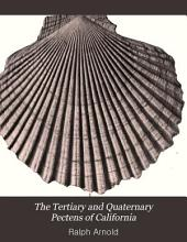 The Tertiary and Quaternary Pectens of California: Issue 47