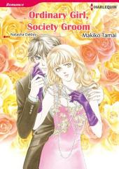 ORDINARY GIRL, SOCIETY GROOM: Harlequin Comics