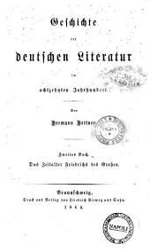 Literaturgeschichte des achtzehnten Jahrhunderts, Geschichte der deutschen Literatur