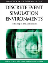 Handbook of Research on Discrete Event Simulation Environments: Technologies and Applications: Technologies and Applications