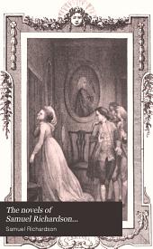The novels of Samuel Richardson...