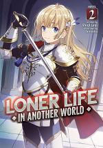 Loner Life in Another World (Light Novel) Vol. 2