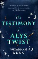 The Testimony of Alys Twist PDF