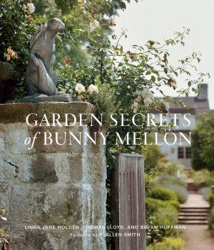 Garden Secrets of Bunny Mellon