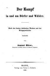 Der Kampf in und um Dörfer und Wälder: Nach den besten taktischen Werken und der Kriegsgeschichte