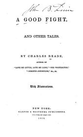 A Good Fight: And Other Tales