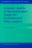 Economic Models of Material-Product Chains for Environmental Policy Analysis