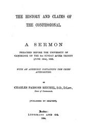 The history and claims of the confessional, a sermon: Volume 9