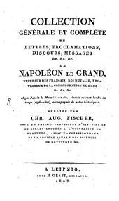 Collection generale et complète de lettres proclamations ... de Napoléon le Grand