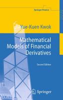 Mathematical Models of Financial Derivatives PDF