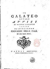Il Galateo ovvero Avvisi di buone creanze cavate da monsignor Giovanni Della Casa ed altri buoni autori