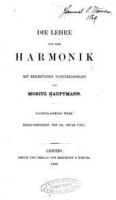 Die Lehre von der Harmonik: mit beigefügten Notenbeispielen