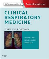 Clinical Respiratory Medicine E-Book: Expert Consult - Online and Print, Edition 4