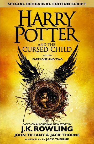 Harry Potter and the Cursed Child     Parts One and Two  Special Rehearsal Edition  PDF