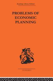 Politics of Economic Planning: Papers on Planning and Economics