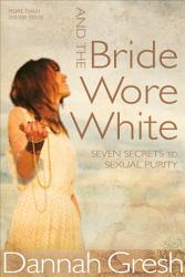 And The Bride Wore White Sampler Book PDF
