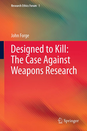 Designed to Kill  The Case Against Weapons Research
