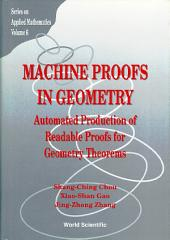 Machine Proofs In Geometry: Automated Production Of Readable Proofs For Geometry Theorems