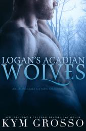 Logan's Acadian Wolves