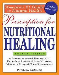 Prescription For Nutritional Healing Book PDF