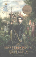 Miss Peregrine s Home for Peculiar Children   Movie Tie in Target Edition PDF
