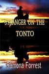 Stranger on the Tonto: Volume 1