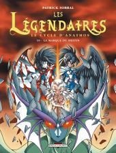 Les Légendaires T10: Le Cycle d'Anathos : La Marque du destin