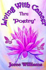 Living with Cancer Thru Poetry