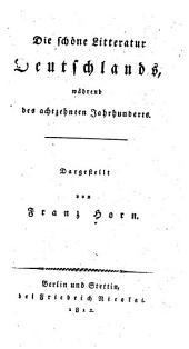 Die schöne litteratur Deutschlands: während des achtzehten jahrhunderts, Teil 1