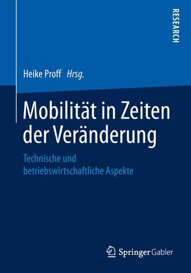 Mobilit  t in Zeiten der Ver  nderung PDF