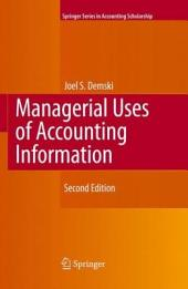 Managerial Uses of Accounting Information: Edition 2