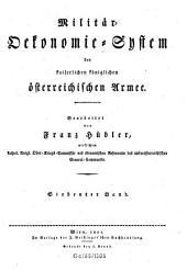 Militär-Ökonomie-System der kaiserlichen königlichen österreichischen Armee: Band 7