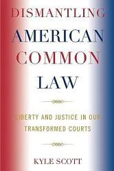 Dismantling American Common Law PDF